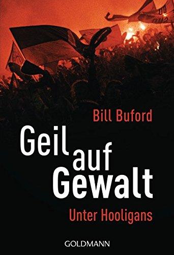 Geil auf Gewalt (9783442156283) by [???]