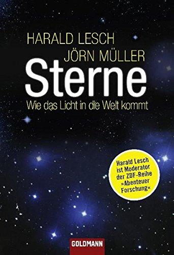 9783442156436: Sterne: Wie das Licht in die Welt kommt