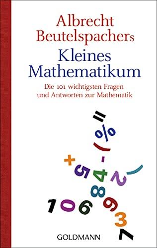 9783442157006: Albrecht Beutelspachers kleines Mathematikum: Die 101 wichtigsten Fragen und Antworten zur Mathematik