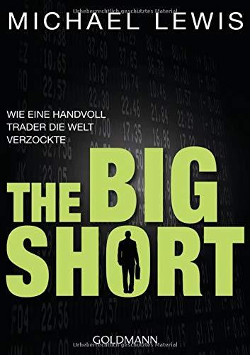 9783442157051: The Big Short: Wie eine Handvoll Trader die Welt verzockte