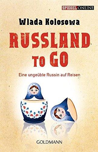 9783442157143: Russland to go: Eine ungeübte Russin auf Reisen