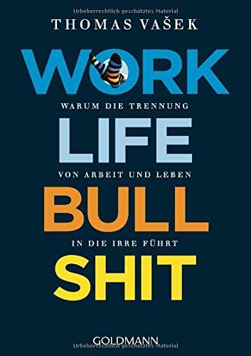 9783442158607: Work-Life-Bullshit