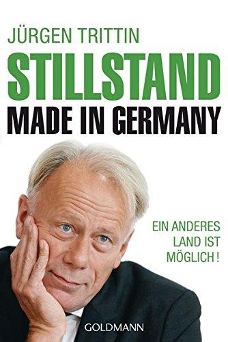 9783442158782: Stillstand made in Germany: Ein anderes Land ist möglich!