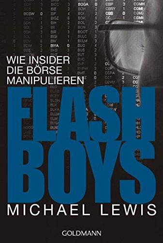 9783442158805: Flash Boys: Wie Insider die Börse manipulieren