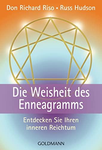 9783442162871: Die Weisheit des Enneagrams. Entdecken Sie Ihren inneren Reichtum.