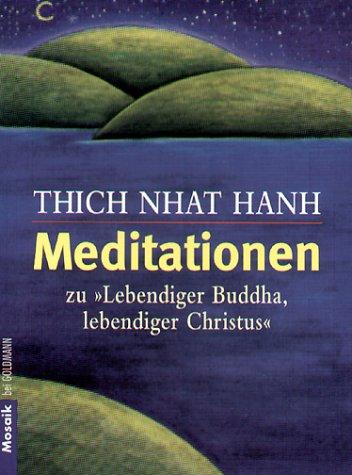 9783442164097: Meditationen zu ' Lebendiger Buddha, lebendiger Christus'.