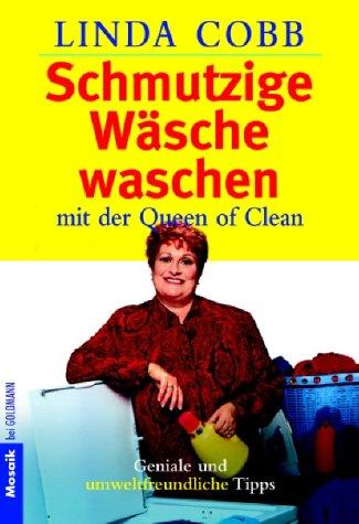 Schmutzige Wäsche waschen. (3442164540) by Cobb, Linda