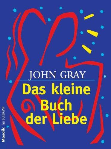9783442164615: Das kleine Buch der Liebe.