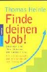 9783442164783: Finde deinen Job!: Erkennen Sie Ihre Stärken und handeln Sie!