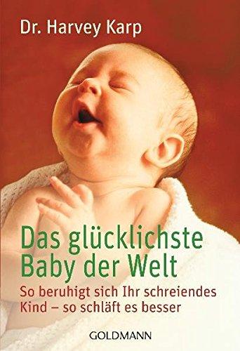 9783442165629: Das glücklichste Baby der Welt.