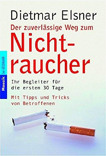9783442166008: Der zuverlässige Weg zum Nichtraucher.