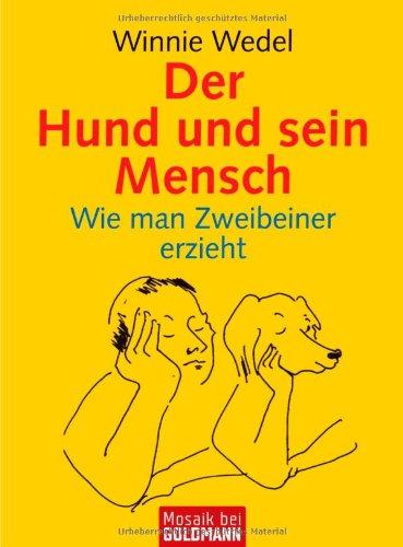 9783442166640: Der Hund und sein Mensch