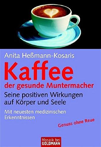 9783442167777: Kaffee, der gesunde Muntermacher