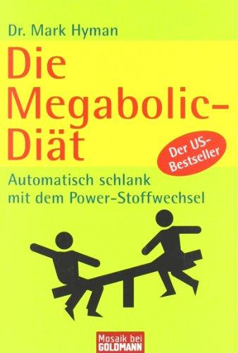 9783442169443: Die Megabolic-Diät