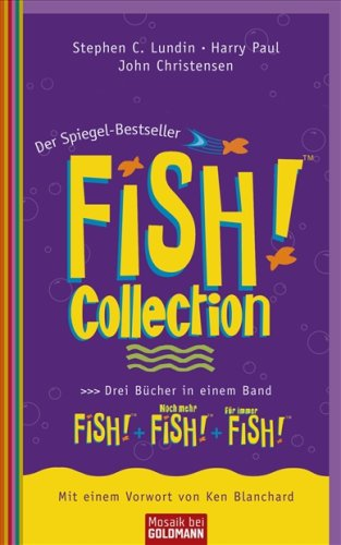 9783442170166: Fish! Collection : FISH! . Noch mehr FISH! . Für immer FISH! Drei Bücher in einem Band