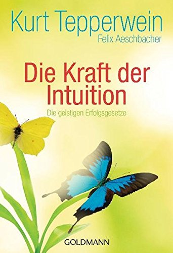 9783442172726: Die Kraft der Intuition