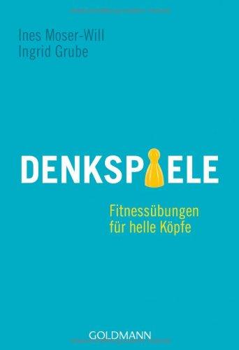 9783442172757: Denkspiele: Fitnessübungen für helle Köpfe