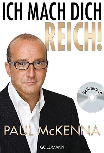 9783442172832: Ich mach dich reich!: Mit Hpynose-CD
