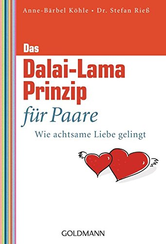 9783442173563: Das Dalai-Lama-Prinzip f�r Paare: Wie achtsame Liebe gelingt