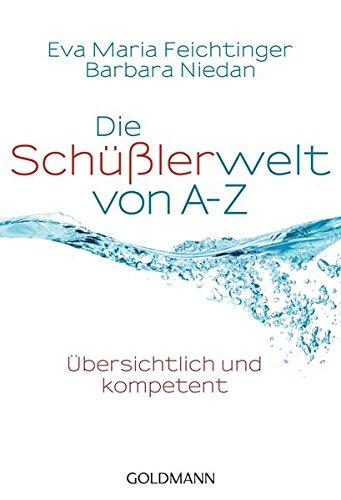 9783442173624: Die Schüßlerwelt von A-Z: Übersichtlich und kompetent