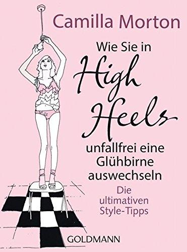 Wie Sie in High Heels unfallfrei eine