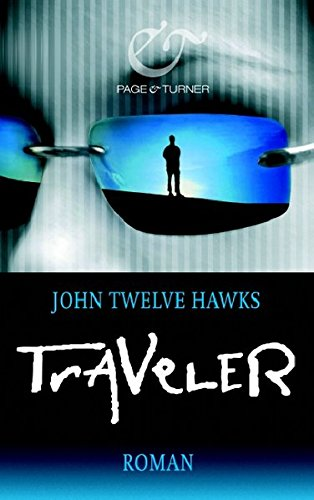 Traveler (9783442203000) by John Twelve Hawks