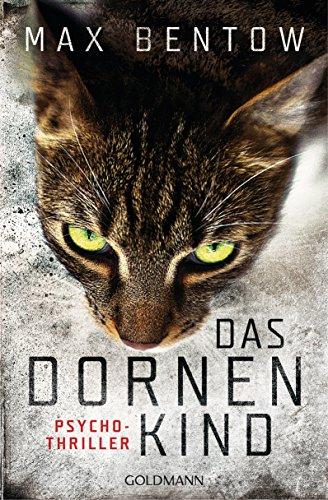 9783442204328: Das Dornenkind: Ein Fall f�r Nils Trojan 5 - Psychothriller