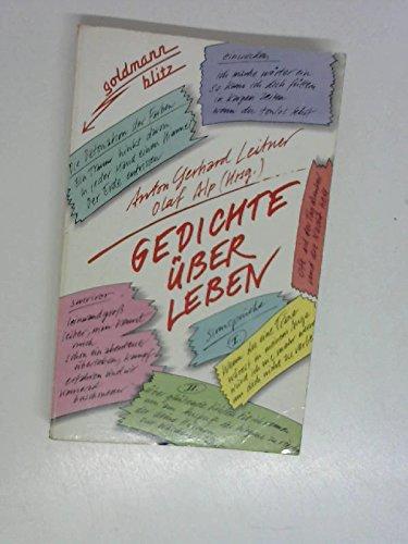 Gedichte übers Leben. ( goldmann blitz). - Gerhard Leitner, Anton und Olaf. Alp