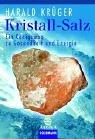 9783442216451: Kristall-Salze