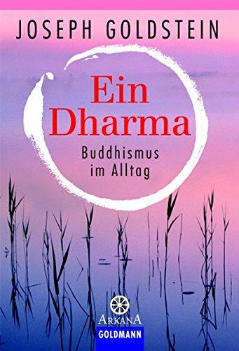 9783442216574: Ein Dharma: Buddhismus im Alltag