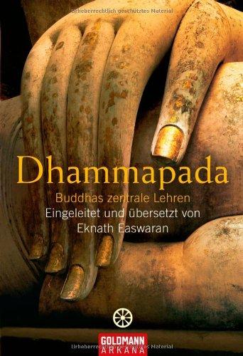 9783442217649: Dhammapada: Buddhas zentrale Lehren