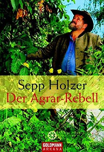 9783442217717: Der Agrar-Rebell