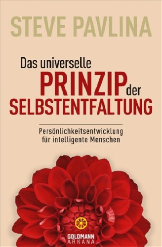 9783442218899: Das universelle Prinzip der Selbstentfaltung: Persönlichkeitsentwicklung für intelligente Menschen