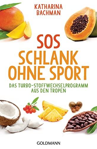 9783442221172: SOS Schlank ohne Sport