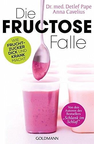 9783442221332: Die Fructose-Falle