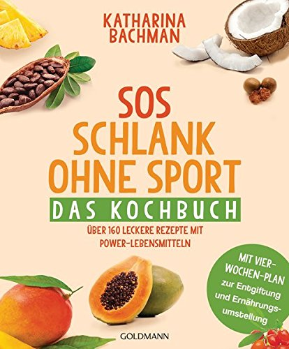 9783442221455: SOS Schlank ohne Sport - Das Kochbuch