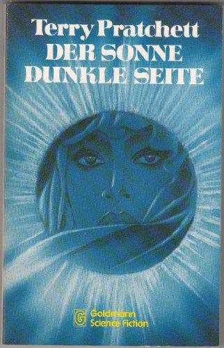 Der Sonne dunkle Seite - Science Fiction - Pratchett, Terry
