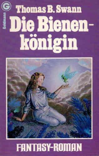 9783442233045: DIE BIENENKONIGIN (Lady of the Bees - in German)