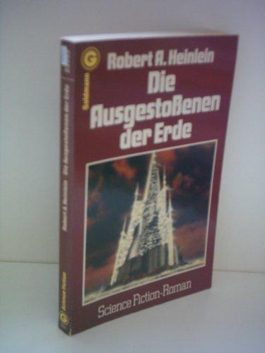 Die Ausgestoßenen der Erde - A. Heinlein, Robert