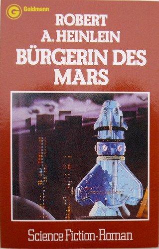 Bürgerin des Mars - A. Heinlein, Robert