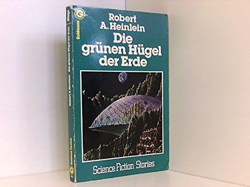 Die grünen Hügel der Erde. Science Fiction-Stories.