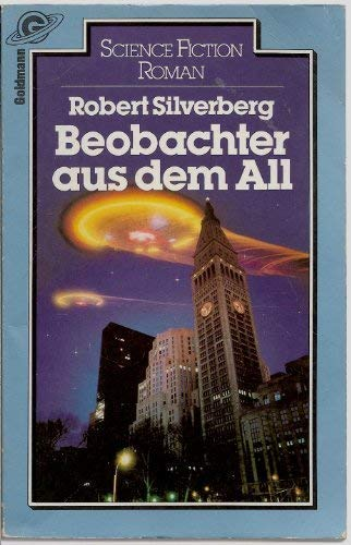 Beobachter aus dem All : Science-fiction-Roman = Those who watch.