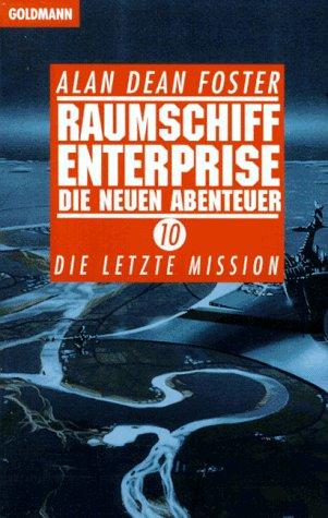Raumschiff Enterprise, Die neuen Abenteuer - Foster, Alan Dean