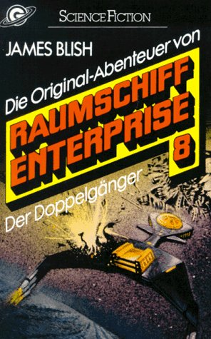 9783442237388: Raumschiff Enterprise 8. Der Doppelgänger. ( Science Fiction).