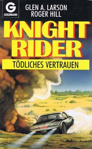 Knight Rider - tödliches Vertrauen: A. Larson, Glen