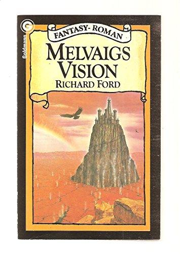 Melvaigs Vision: Ford, Richard