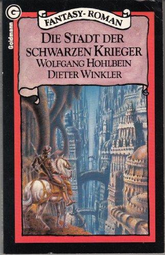 9783442238774: Die Stadt der schwarzen Krieger, Bd 1