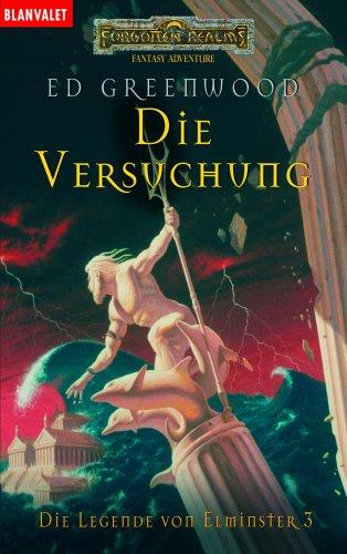 9783442242405: Die Legende von Elminster 03. Die Versuchung