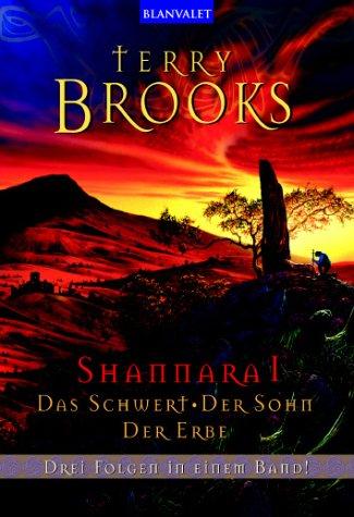 9783442242672: Shannara 1. Das Schwert / Der Sohn / Der Erbe