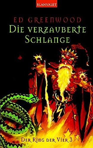 9783442242900: Der Ring der Vier 03. Die verzauberte Schlange.